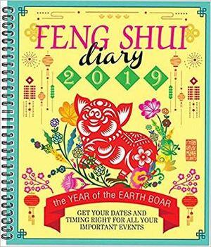 FENG SHUI DIARY 2019