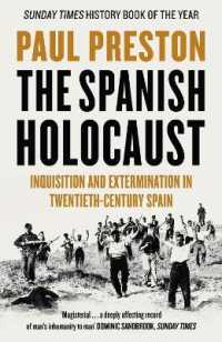 image of The Spanish Holocaust: Inquisition and Extermination in Twentieth-Century Spain