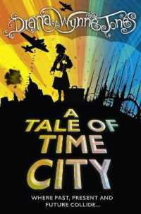 Link to an enlarged image of Tale of Time City -- Paperback / softback