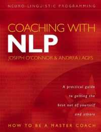 Link to an enlarged image of Coaching with Nlp : How to Be a Master Coach