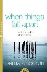Link to an enlarged image of When Things Fall Apart: Heart Advice for Difficult Times (2ND)