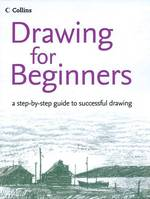 Link to an enlarged image of Drawing for Beginners : A Step-by-step Guide to Successful Drawing