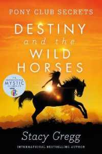 Link to an enlarged image of Destiny and the Wild Horses (Pony Club Secrets)
