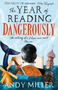 Link to an enlarged image of The Year of Reading Dangerously: How Fifty Great Books Saved My Life
