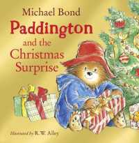 Link to an enlarged image of Paddington and the Christmas Surprise -- Paperback / softback