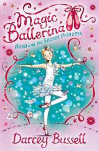 Link to an enlarged image of Rosa and the Secret Princess : Rosa's Adventures (Magic Ballerina)