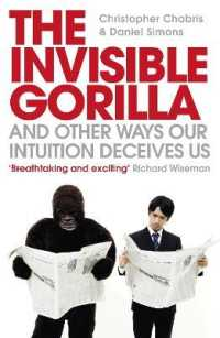 Link to an enlarged image of Invisible Gorilla : And Other Ways Our Intuition Deceives Us -- Paperback / softback