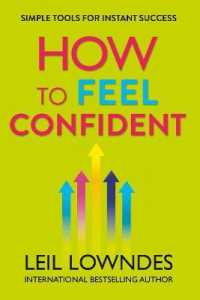Link to an enlarged image of How to Feel Confident : Simple Tools for Instant Success -- Paperback / softback