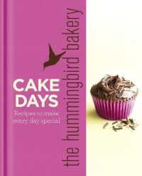 Link to an enlarged image of The Hummingbird Bakery Cake Days: Recipes to make every day special