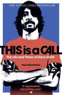 Link to an enlarged image of This Is a Call : The Life and Times of Dave Grohl -- Paperback / softback