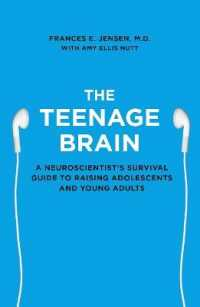 Link to an enlarged image of Teenage Brain : A Neuroscientist's Survival Guide to Raising Adolescents and Young Adults -- Paperback / softback