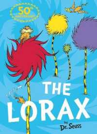 Link to an enlarged image of The Lorax (Dr. Seuss) (Dr. Seuss)