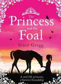 Link to an enlarged image of Princess and the Foal -- Paperback / softback