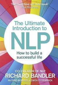 Link to an enlarged image of The Ultimate Introduction to NLP : How to Build a Successful Life (Reprint)