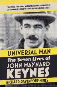 Link to an enlarged image of Universal Man: The Seven Lives of John Maynard Keynes