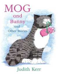 Link to an enlarged image of Mog and Bunny and Other Stories : Mog and Bunny / Mog and the V.e.t. / Mog and the Granny (Mog)