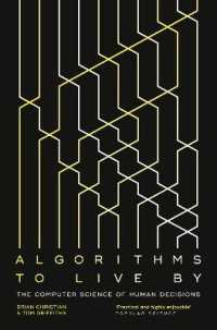 Link to an enlarged image of Algorithms to Live by : The Computer Science of Human Decisions -- Paperback / softback
