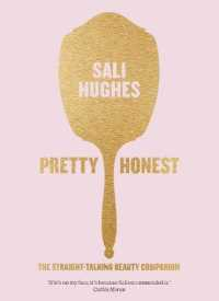 Link to an enlarged image of Pretty Honest : The Straight-talking Beauty Companion -- Paperback / softback