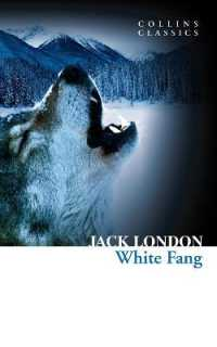 Link to an enlarged image of White Fang (Collins Classics) -- Paperback / softback