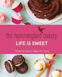 Link to an enlarged image of The Hummingbird Bakery Life is Sweet: 100 original recipes for happy home baking