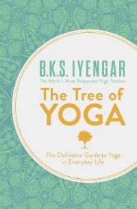 Link to an enlarged image of The Tree of Yoga: The Definitive Guide to Yoga in Everyday Life