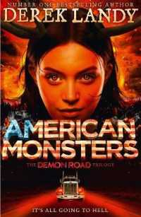 Link to an enlarged image of American Monsters ( Demon Road Trilogy 3 ) <3>