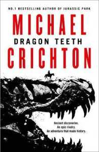 Link to an enlarged image of Dragon Teeth -- Paperback