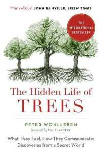 Link to an enlarged image of Hidden Life of Trees : What They Feel, How They Communicate -- Paperback / softback
