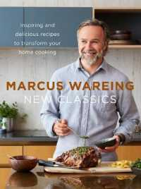 New Classics Inspiring and delicious recipes to transform your home cooking 9780008242732