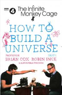 Link to an enlarged image of Infinite Monkey Cage - How to Build a Universe -- Hardback
