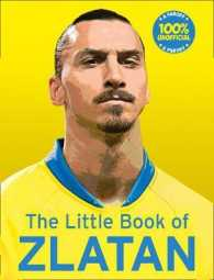 The Little Book of Zlatan by Olivers, Malcolm