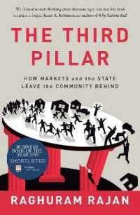 Link to an enlarged image of The Third Pillar: How Markets and the State Leave the Community Behind
