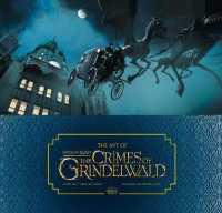 Link to an enlarged image of Art of Fantastic Beasts: the Crimes of Grindelwald -- Hardback