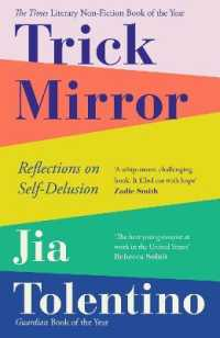 Link to an enlarged image of Trick Mirror : Reflections on Self-delusion -- Paperback / softback