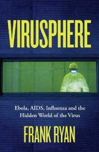 Link to an enlarged image of Virusphere : Ebola, Aids, Influenza and the Hidden World of the Virus -- Paperback / softback