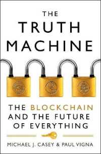 The Truth Machine: The Blockchain and th... by Casey, Michael J. Vigna, Paul