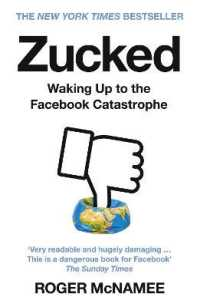 Zucked :Waking Up to the Facebook Catastrophe 9780008319014