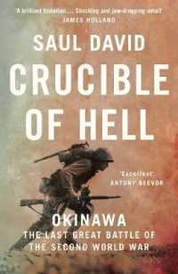 Crucible of Hell : Okinawa: the Last Great Battle of the Second World War 9780008342517