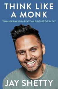 Link to an enlarged image of Think Like a Monk: The secret of how to harness the power of positivity and be happy now