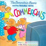 Link to an enlarged image of The Berenstain Bears and the Trouble with Commercials (Berenstain Bears)