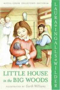 Link to an enlarged image of Little House in the Big Woods (Little House-the Laura Years) (Reprint)