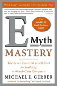 Link to an enlarged image of E-Myth Mastery : The Seven Essential Disciplines for Building a World Class Company (Reprint)
