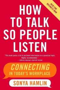 Link to an enlarged image of How to Talk So People Listen : Connecting in Today's Workplace, New for Business Now