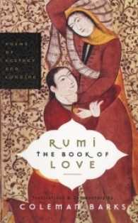 Link to an enlarged image of Rumi the Book of Love : Poems of Ecstasy and Longing (Reprint)