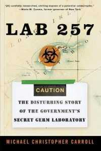 Link to an enlarged image of Lab 257 : The Disturbing Story of the Government's Secret Germ Laboratory (Reprint)
