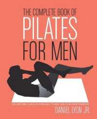 Link to an enlarged image of The Complete Book of Pilates for Men : The Lifetime Plan for Strength, Power, and Peak Performance