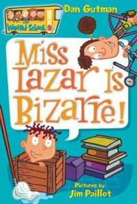 image of Miss Lazar Is Bizarre! (My Weird School Daze)