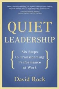 Link to an enlarged image of Quiet Leadership : Six Steps to Transforming Performance at Work (Reprint)
