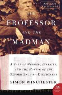 Link to an enlarged image of The Professor and the Madman : A Tale of Murder, Insanity, and the Making of the Oxford English Dictionary