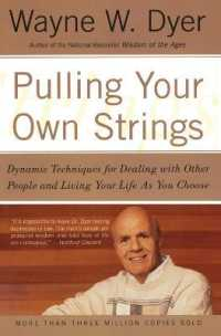 Link to an enlarged image of Pulling Your Own Strings : Dynamic Techniques for Dealing with Other People and Living Your Life as You Choose (Reprint)